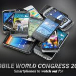 Mobile World Congress 2017 – Smartphones to watch out for