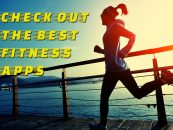 Best Fitness Apps to Get Fit With