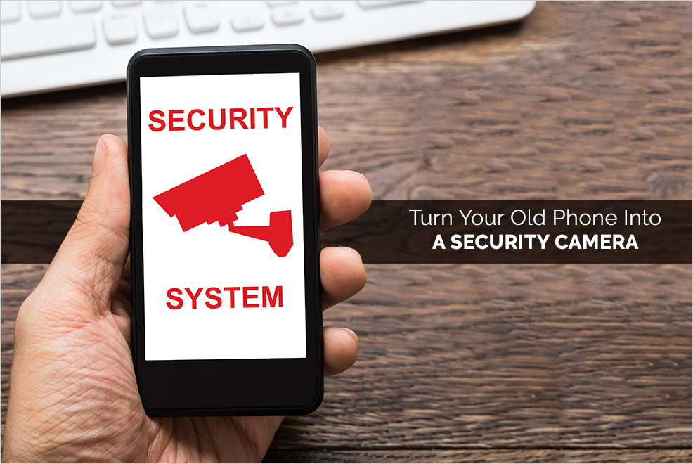 DIY : Turn Your Old Phone Into A Security Camera | Versus By CompareRaja