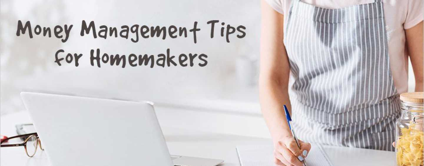 Money Management Tips for Home Makers!