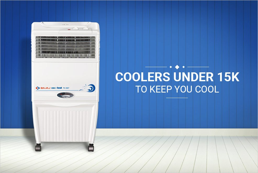 Looking for Coolers under 15K Here are the Best Ones for You