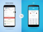 Mobile Wallets V/S UPI: The Big Battle