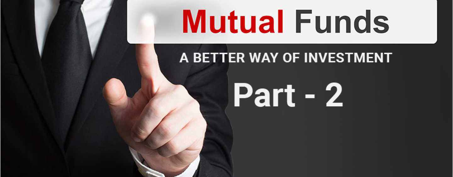 Mutual Funds A better way of Investment Part2