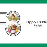 Oppo F3 Plus Reviewed