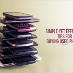 Simple Yet Effective Tips For Buying Used Phones