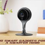 Smart Gadgets That You Must Own Right Away!
