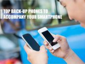 Top Back-Up Phones To Accompany Your Smartphone