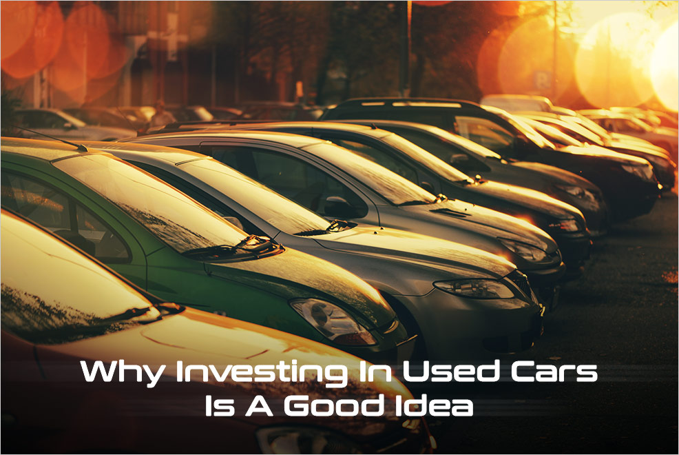why investing in used cars