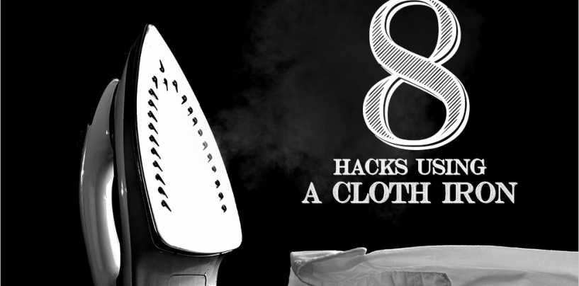 8 hacks using a cloth iron