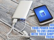 Help your power bank to live longer with these simple tricks!