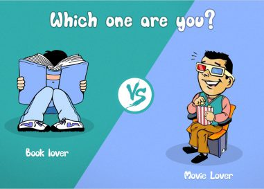 Book Lovers VS Movie Lovers