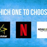 Battle Of The Streaming Services: Netflix Vs Hotstar Vs Amazon Prime Video