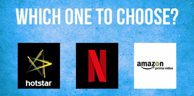 Battle Of The Streaming Services: Netflix Vs Hotstar Vs Amazon Prime Video