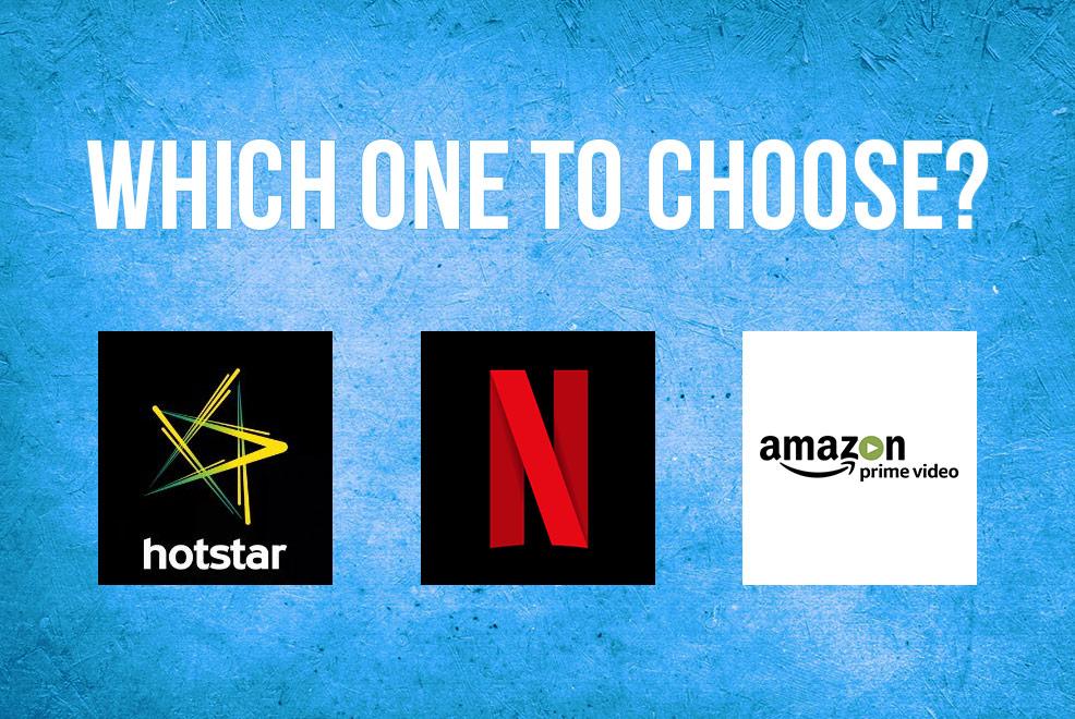 Netflix Vs Hotstar Vs Amazon Prime Video