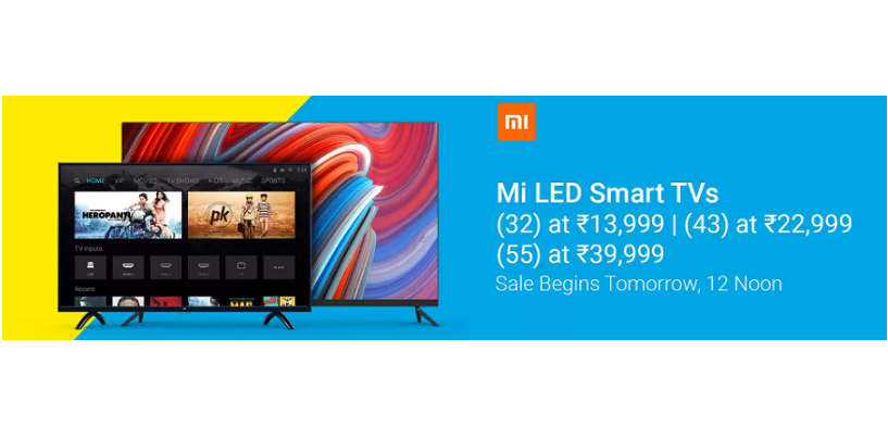 Xiaomi Mi TV 4 and Mi TV 4A Sale Tomorrow at 12 p.m.- Everything You Should Know