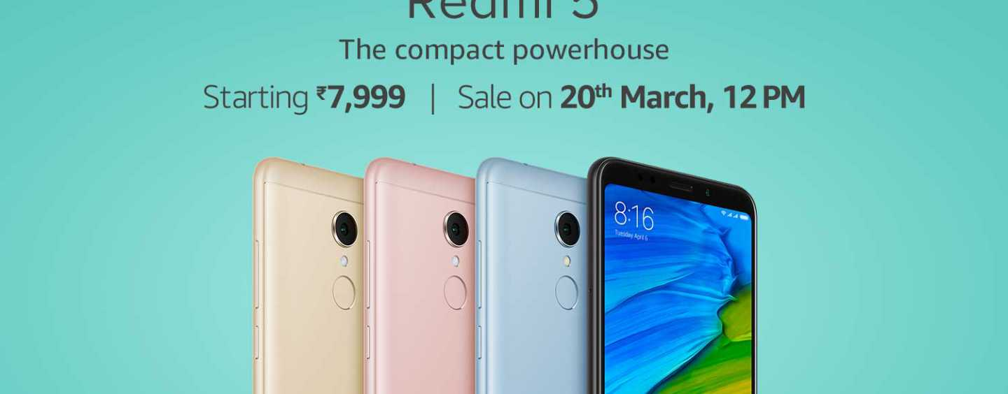 Redmi 5 First Flash Sale Starts 20 March, 12 PM: Effective Starting Price Drops to Rs. 5799