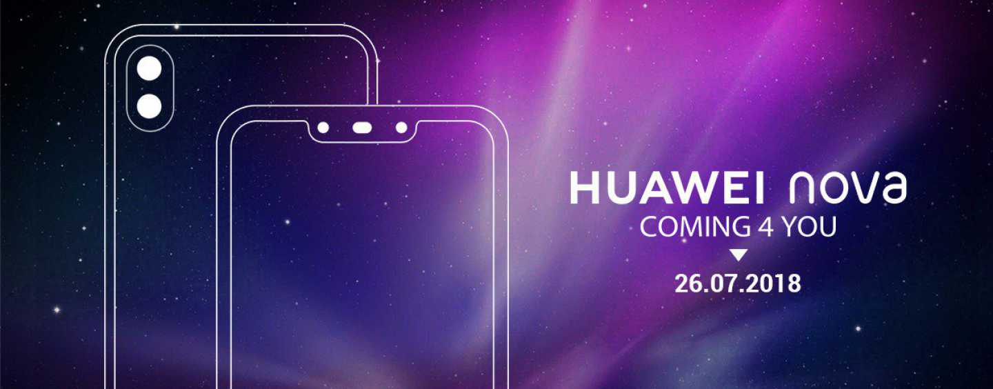 Huawei Nova 3 and Nova 3i Coming to India on July 26: Will be Amazon Exclusive