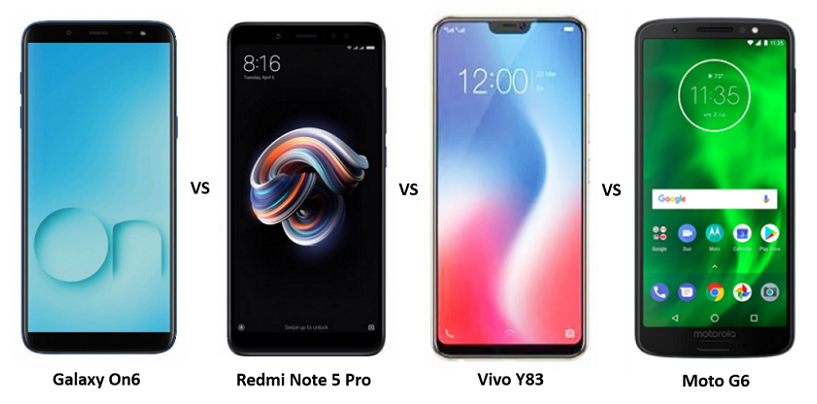 Samsung Galaxy On6 vs Vivo Y83 vs Redmi Note 5 Pro vs Moto G6: The War of Budget Smartphones