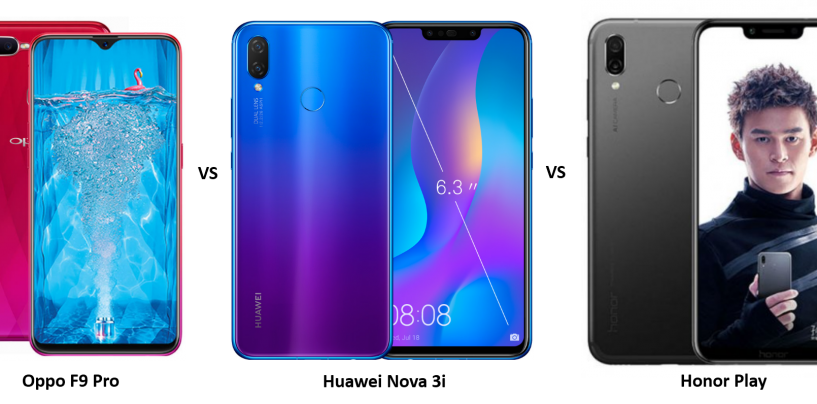 OPPO F9 Pro vs Huawei Nova 3i vs Honor Play: Which is a better buy of the three?