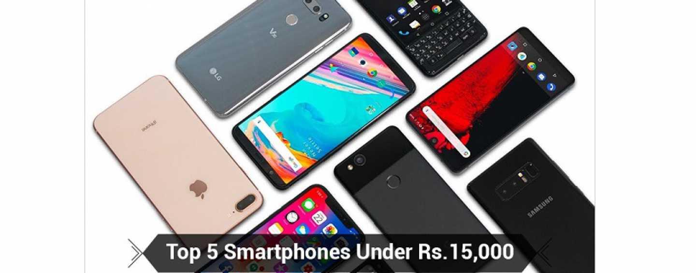 Top 5 smartphones you should buy under 15000inr