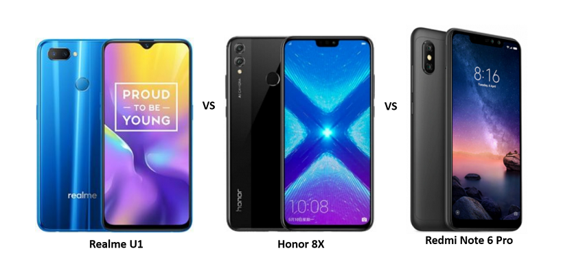 Realme U1 vs Honor 8X vs Xiaomi Redmi Note 6 Pro: Price, Features and Specifications Compared