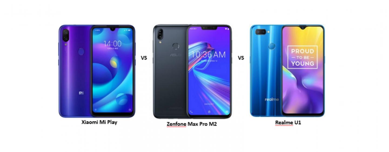 Xiaomi Mi Play vs ASUS Zenfone Max Pro M2 vs Realme U1: The Battle of Budget Smartphones Continues