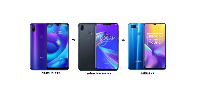 Xiaomi Mi Play vs ASUS Zenfone Max Pro M2 vs Realme U1: The Battle of Budget Smartphones Continues