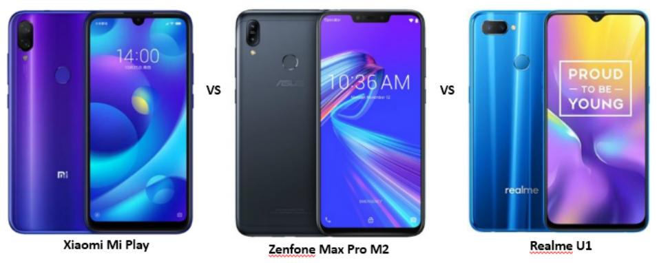 Xiaomi Mi Play vs ASUS Zenfone Max Pro M2 vs Realme U1