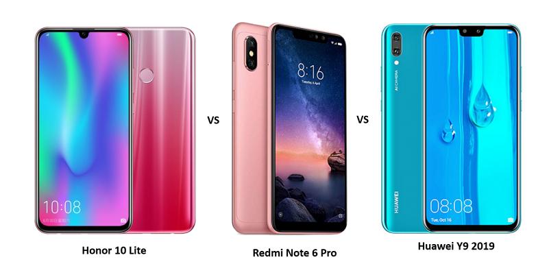 Honor 10 Lite vs Xiaomi Redmi Note 6 Pro vs Huawei Y9 2019: Which One Should You Buy?