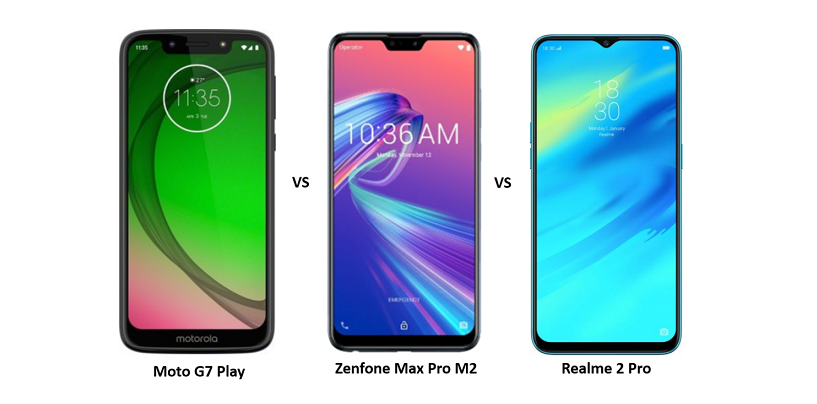 Moto G7 Play vs Asus Zenfone Max Pro M2 vs Realme 2 Pro: The Battle of Budget Smartphones Continues