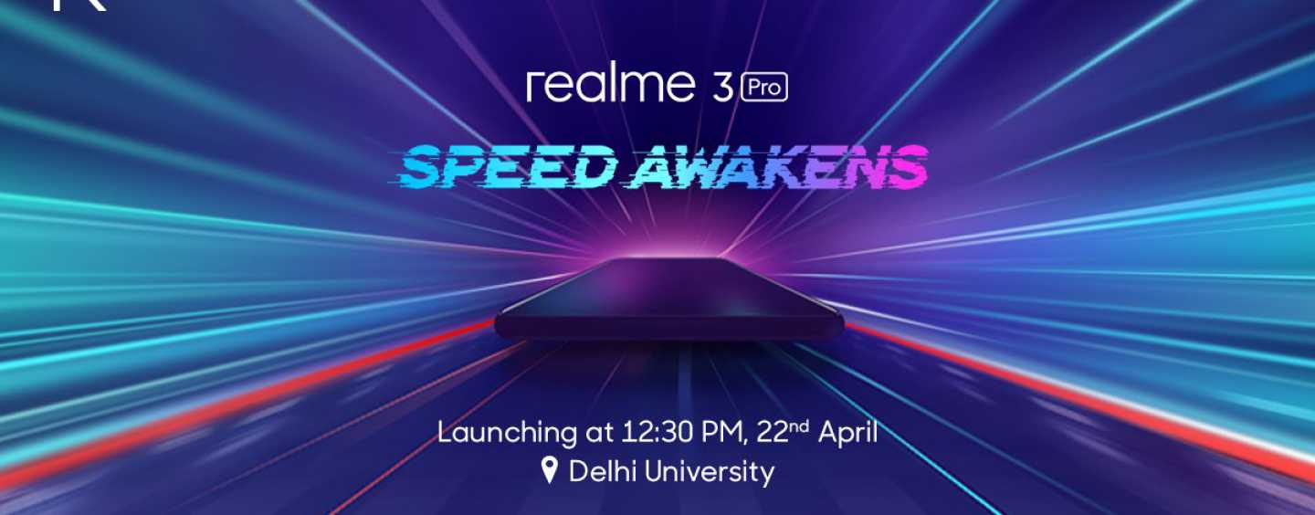 Realme 3 Pro to Launch in India on April 22: Will Compete with Redmi Note 7 Pro