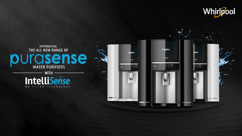 Whirlpool Launches the Purasense Range of Water Purifiers with IntelliSense RO Filter Technology
