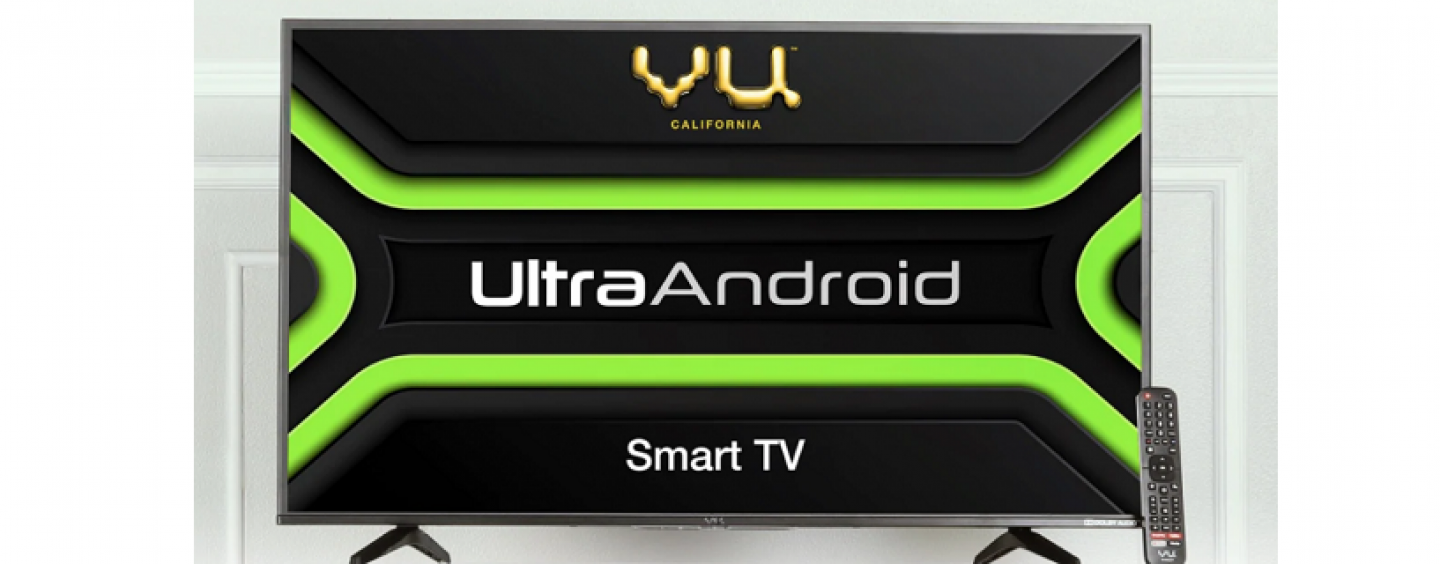 Vu Ultra Android TV Range To Launch In India Through Amazon From September 28th