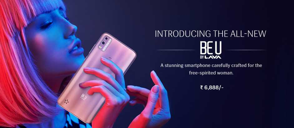 Lava Launched A Women-Centric Smartphone With Go Edition Android 10 Dubbed As Lava BeU