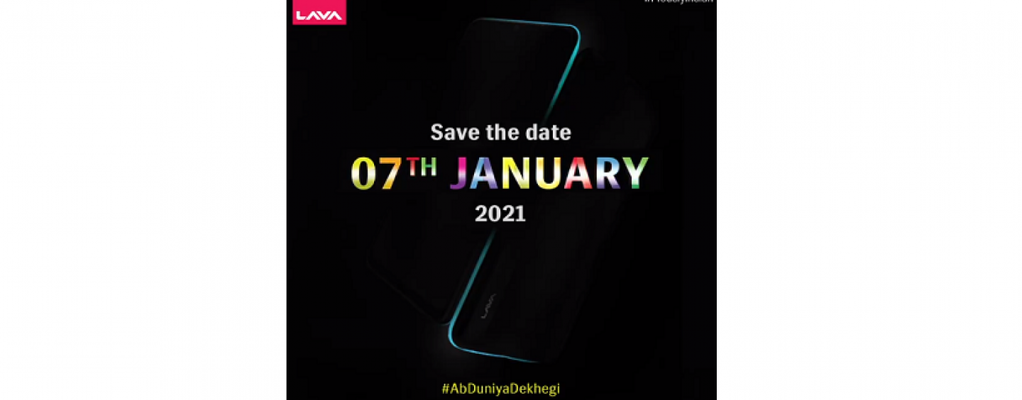 Lava Confirmed To Launch A Range Of Smartphones Under Made In India Campaign On Jan 7