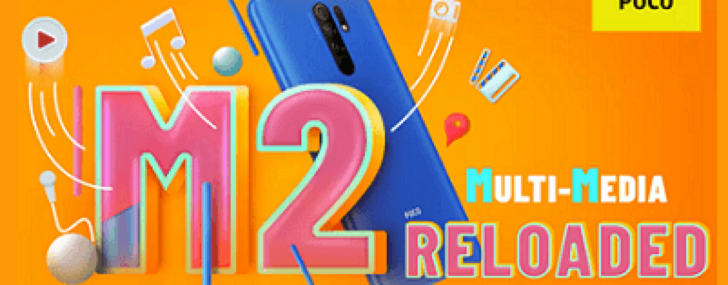 Xiaomi Revealed POCO M2 Reloaded Launch Date For The Indian Market