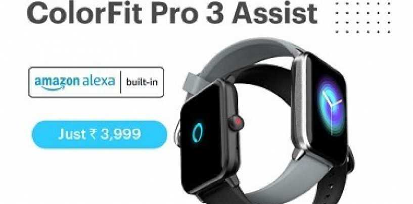 Noise Unveiled ColorFit Pro 3 Assist Equipped With SpO2 Sensor & Alexa Support  In The Indian Market; Key Details You Need To Know