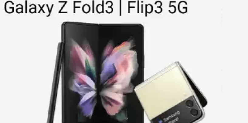 Samsung Unveiled Galaxy Z Flip 3 & Galaxy Z Fold 3 Powered By Snapdragon 888; Will Also Have IPX8 Water-resistance Ratings